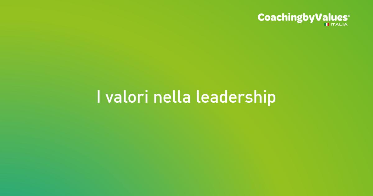 I valori nella leadership