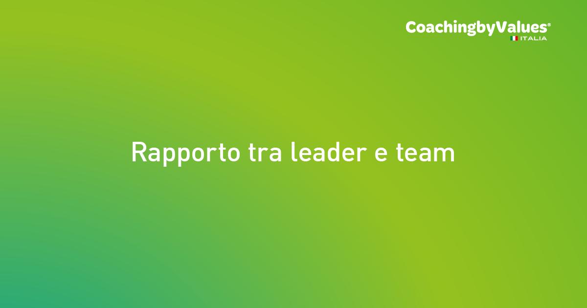 Rapporto tra leader e team