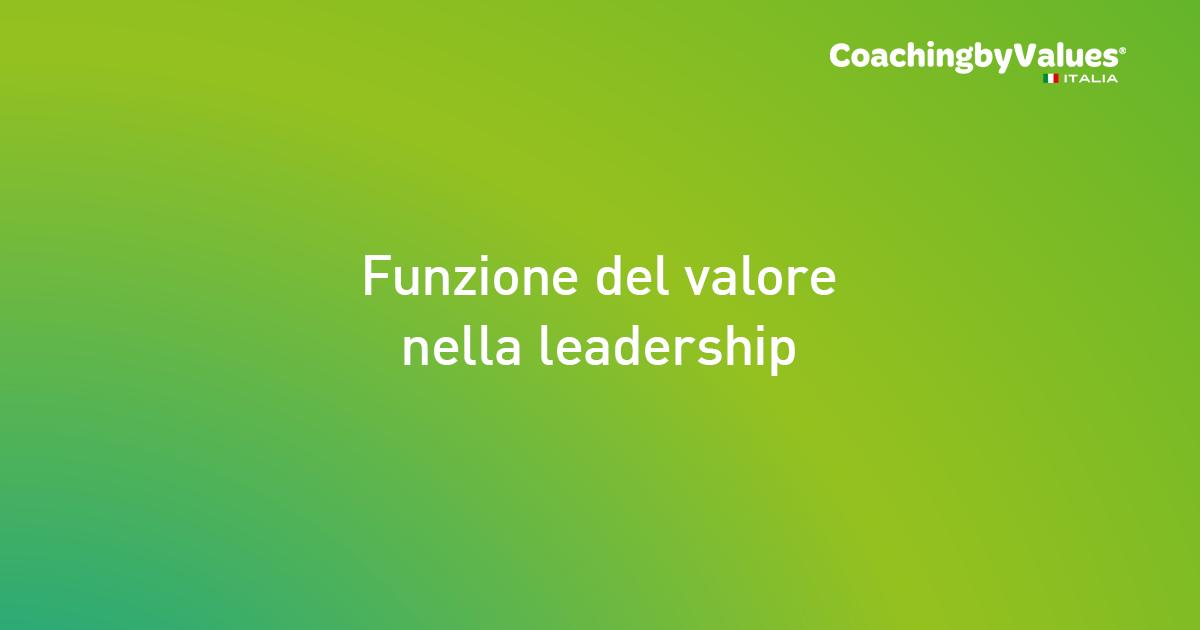 Funzione del valore nella leadership