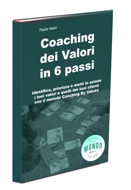 Il libro del coaching dei valori di Paola Valeri